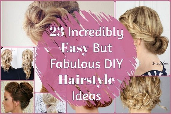 Fabulous DIY Hairstyle Ideas