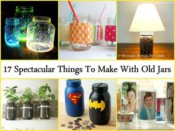 Mind Blowing Things To Make With Old Jars