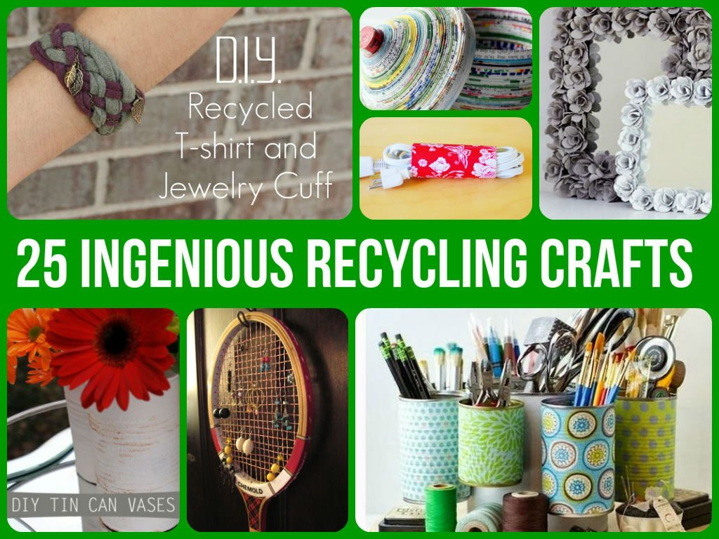 Amazing Recycling Crafts