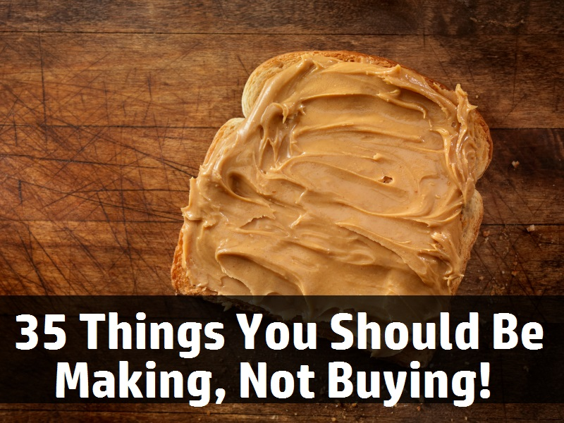 Awesome Things You Should Start Making, Not Buying!