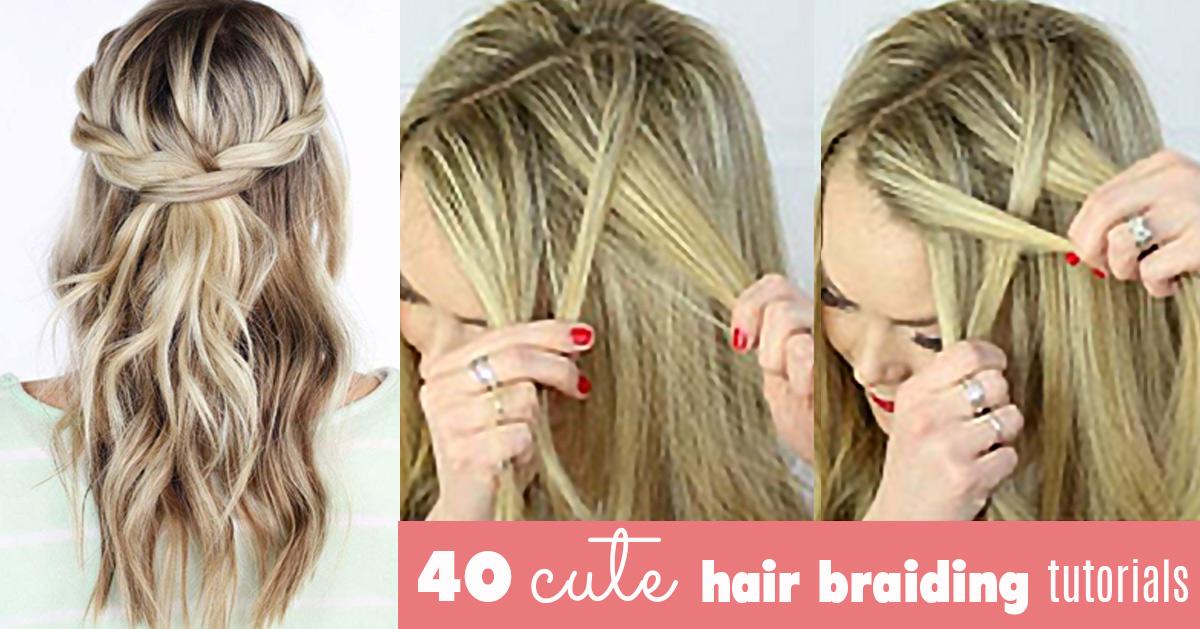 Hairstyles Braids Easy Tutorial: The Best Cute Hair Braiding Tutorials