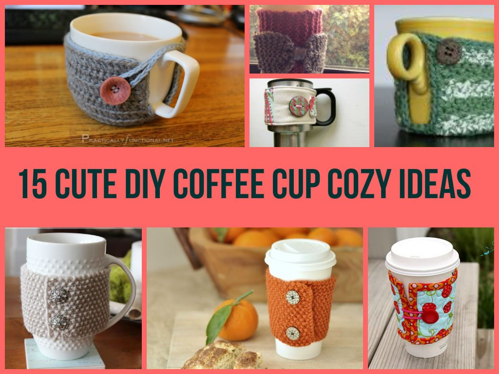 Awesome DIY Coffee Cup Cozy Ideas