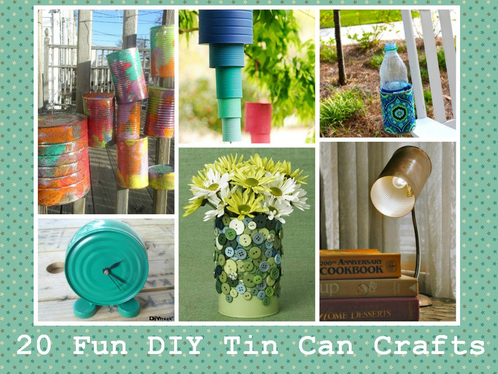 Awesome DIY Tin Can Crafts