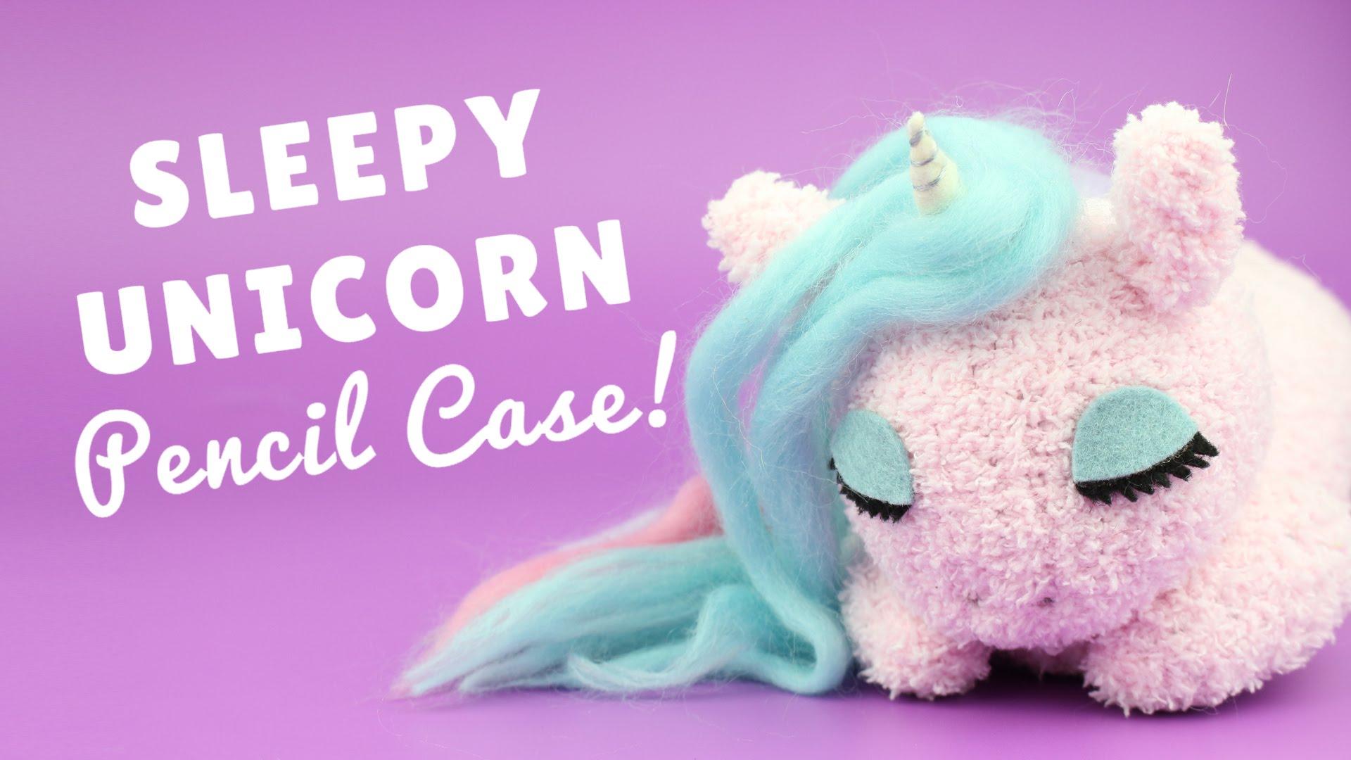 Awesome Unicorn Diy Projects Tiny Treasures I Love Unicorns Sleepy Pencil Case